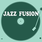 Play & Download Jazz Fusion by Various Artists | Napster