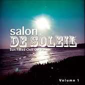 Salon de Soleil, Vol. 1 (Sun Filled Chill out Pearls) by Various Artists