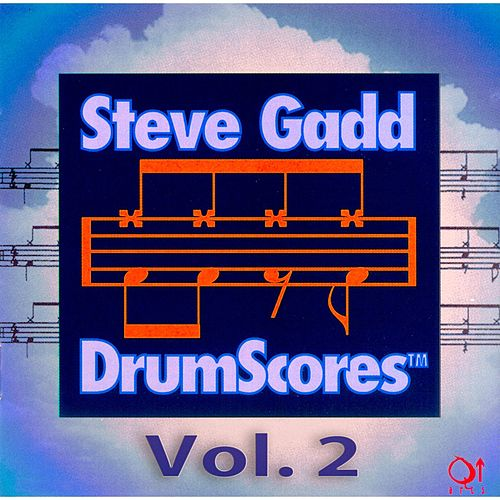 Play & Download Steve Gadd Drumscores, Vol. 2 by Steve Gadd | Napster