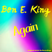 Again by Ben E. King