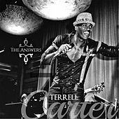 The Answers by Terrell Carter