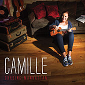 Play & Download Chasing Manhattan by Camille | Napster