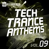 Tech Trance Anthems, Vol. 9 - EP by Various Artists