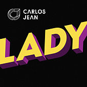 Lady (Radio Edit) by Carlos Jean