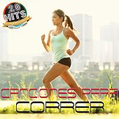 Canciones para Correr (20 Hits Compilation 2015) by Various Artists