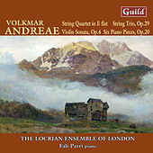Andreae: String Quartet, Six Piano Pieces, String Trio, Violin Sonata by Various Artists