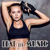 Beat the Music by Various Artists