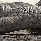 Play & Download Power Spot by Bill Leyden (Memo) | Napster