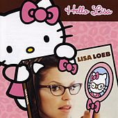 Hello Lisa by Lisa Loeb