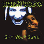 Get Your Gunn by Marilyn Manson