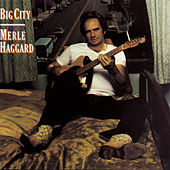 Play & Download Big City (16 bit, 24/96 MFiT) by Merle Haggard | Napster