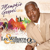 Memphis Gospel Live! by Lee Williams And The Spiritual QC's