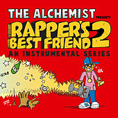 Rapper's Best Friend 2 (An Instrumental Series) von The Alchemist