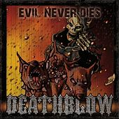 Play & Download Evil Never Dies by Deathblow | Napster