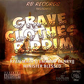 Grave Clothes Riddim by Various Artists