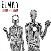 Play & Download Better Whenever by Elway | Napster