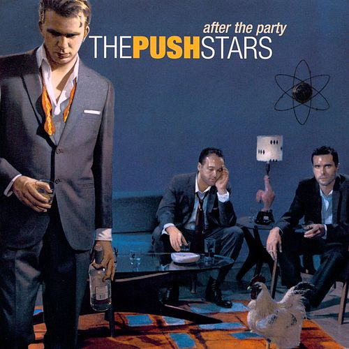 Play & Download After The Party by The Push Stars | Napster