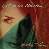 Girl on the Mountain by Heather Nova