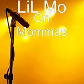 Play & Download On Mommas by Lil' Mo | Napster