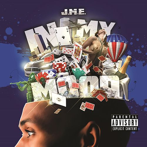 In My Mood by JME