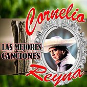 Play & Download Las Mejores Cancion by Cornelio Reyna | Napster