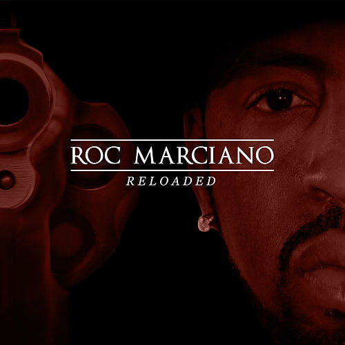 Reloaded by Roc Marciano