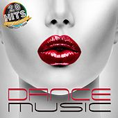 Dance Music (20 Hits Compilation 2015) by Various Artists