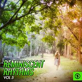 Reminiscent Rhythms, Vol. 5 by Various Artists