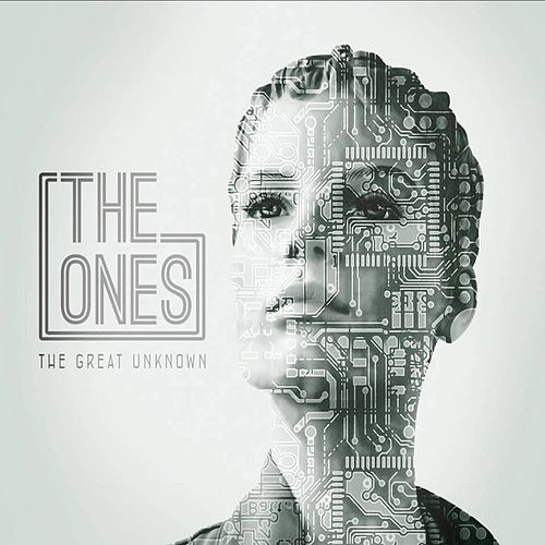 Play & Download The Great Unknown by The Ones | Napster