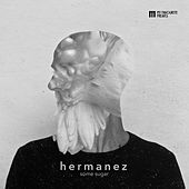 Play & Download Some Sugar by Hermanez | Napster
