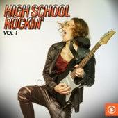 High School Rockin', Vol. 1 by Various Artists