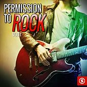 Play & Download Permission to Rock, Vol. 1 by Various Artists | Napster
