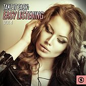 Take It Easy: Easy Listening, Vol. 4 by Various Artists