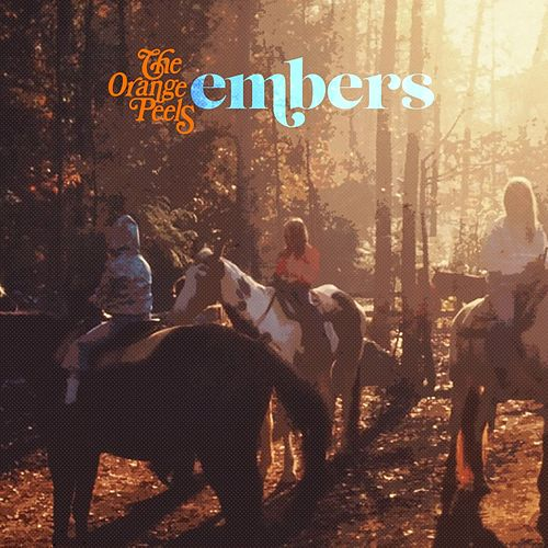 Embers EP by The Orange Peels