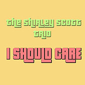 Play & Download I Should Care by Shirley Scott | Napster