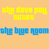 Play & Download The Blue Room by Dave Pell | Napster