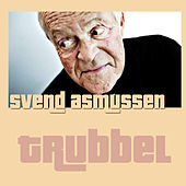 Play & Download Trubbel (Live) by Svend Asmussen | Napster