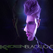 Play & Download Blacklight (Remixes) by Kaden | Napster