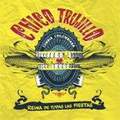 Play & Download Reina De Todas las Fiestas by Chico Trujillo | Napster