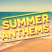 Play & Download Summer Anthems by Various Artists   Napster