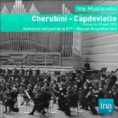 Play & Download Cherubini - Capdevielle, Orchestre national de la RTF - Manuel Rosenthal (dir) by Various Artists | Napster