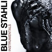 Play & Download Blue Stahli (Instrumentals) by Blue Stahli | Napster