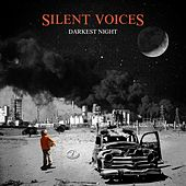 Play & Download Darkest Night by Silent Voices | Napster