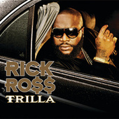 Play & Download Trilla by Rick Ross | Napster