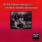 Play & Download Peter Brown Presents Patrick Adams Orchestra by Patrick Adams | Napster