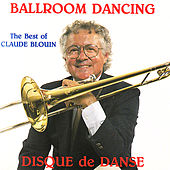 Play & Download The Best of Disque de Danse - PALUJOCD1 by Claude Blouin | Napster