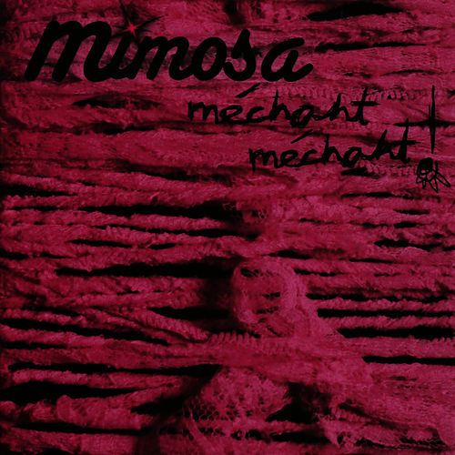Play & Download Méchant Méchant by Mimosa | Napster