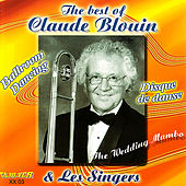 The Best of Claude Blouin & Les Singers CLAU-VER XX03 by Claude Blouin
