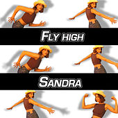 Fly high by Sandra
