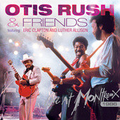 Play & Download Live At Montreux 1986 by Otis Rush | Napster